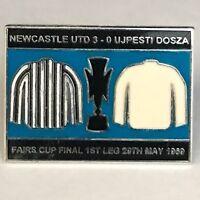 Newcastle Pin Badge (v UJPEST DOSZA) Fairs Cup