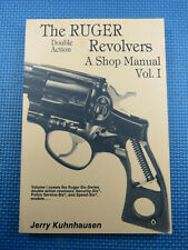 The Ruger Double Action Revolvers A Shop Manual Vol. 1 Jerry Kuhnhausen