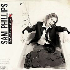 Sam Phillips - Don't Do Anything (CD, 2008, Nonesuch)  NEW