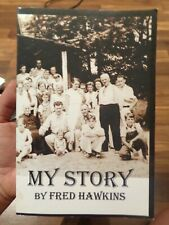 My Story by Fred Hawkins Signed by author