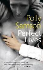 Samson, Polly, Perfect Lives, Very Good Book
