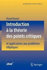 Mathématiques et Applications Ser.: Introduction à la théorie des points...