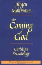 The Coming of God: Christian Eschatology by Moltmann, Jurgen