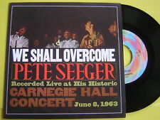 45 GIRI PETE SEEGER WE SHALL OVERCOME RECORDED LIVE NUOVO LOOK