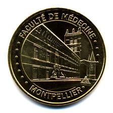 34 MONTPELLIER Faculté de Médecine, 2016, Monnaie de Paris