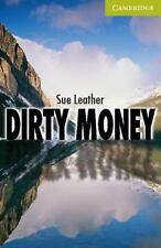 Dirty Money Starter/beginner (cambridge English Readers): By Sue Leather