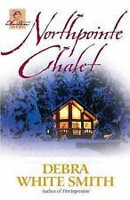 Northpointe Chalet (The Austen Series, Book 4), Debra White Smith,0736908749, Bo