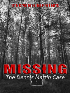 Missing: The Dennis Martin Case (DVD,2017) A look at a strange disappearance