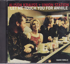 Alison Krauss+Union Station-Let Me Touch You For Awhile Promo cd single