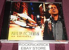 PHILIP FOXMAN - UP ANTENNA -11 TRACK CD- (456REC006)