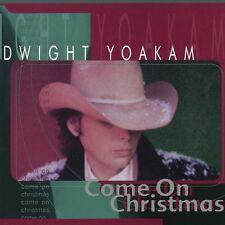 Dwight Yoakam - Come on Christmas [New Vinyl]