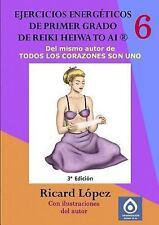 Ejercicios Energéticos de Primer Grado de Reiki Heiwa to Ai R by Ricard...