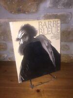 Barbe Bleue un conte de Perrault illustré par André Barbe