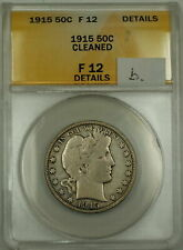 1915 Barber Silver Half Dollar 50c Coin ANACS F-12 Details Cleaned (B)