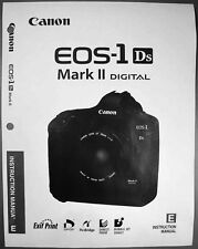 Canon EOS 1DS Mark II Digital Camera User Instruction Guide  Manual