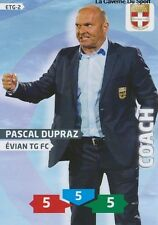 ETG-02 PASCAL DUPRAZ # EVIAN THONON CARD ADRENALYN FOOT 2014 PANINI