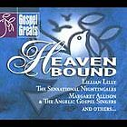Heaven Bound - Various Artists (CD 2004) NEW