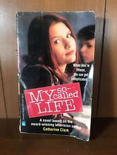 My So-Called Life by Catherine Clark; Book Based on Series