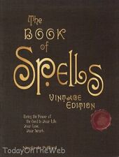 The Book of Spells: Vintage Edition: Ancient and Modern Formulations  Hardcover