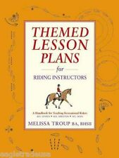 Themed Lesson Plans for Riding Instructors by Melissa Troup BHSII -