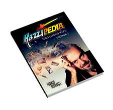 Mazzipedia Juanjo Morales ESPAÑOL VOLUMEN 1. Todo Claudio Mazzi. Zippo Visconti