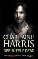 Definitely Dead, By Charlaine Harris,in Used but Acceptable condition