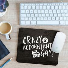 Crazy Accountant Guy Mouse Mat Pad 24cm x 19cm