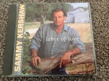SAMMY KERSHAW - LABOR OF LOVE - Imported Mercury label CD (1997)