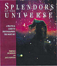 Splendors of the Universe by Terence Dickinson/Jack Newton Astro Hardback Book
