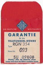 Garantie Telefunken Röhre RGN 354 Lasche Pappe deutsche Weltmarke alt
