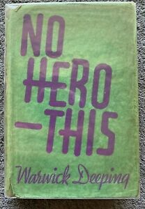 1936 1st NO HERO THIS by Warwick Deeping, British WW II, FREE POST AUST