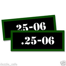 """25-06  Ammo Can 2x Labels for Ammunition Case 3""""x1.15"""" stickers decals 2pack"""