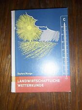 altes Buch Landwirtschaftliche Wetterkunde von Seyfert/Runge 22x15cm 1964