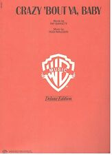 """""""CRAZY 'BOUT YA , BABY"""" PIANO/VOCAL/GUITAR W/CHORDS SHEET MUSIC-RARE-NEW ON SALE"""