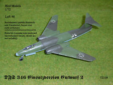 DFS 346 Einsatzversion Entwurf 2 TL    1/72 Bird Models Resinbausatz / resin kit