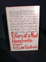 Sue Kaufman. Diary Of A Mad Housewife. 1st/1st. Edition 1967 Random House
