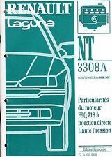 RENAULT  LAGUNA - Dossier technique NT 3308 A Particularités du moteur F9Q 718