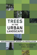 USED (GD) Trees in the Urban Landscape: Site Assessment, Design, and Installatio