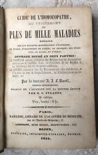 HOMÉOPATHIE 1851 Dr RUOFF: GUIDE DE L'HOMOEOPATHE  plus de 1000 maladies guéries