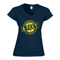 Women T Shirt Social Distancing 6 Ft Self Isolation Public Crowd Help Prevention