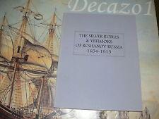 Zander: THE SILVER RUBLES & YEFIMOKS OF ROMANOV RUSSIA 165 - 1915