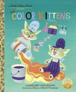 The Color Kittens (A Little Golden Book) - Hardcover - GOOD