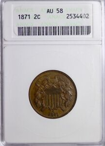 1871 Two Cent Piece ANACS AU58 FREE SHIPPING-2-ACPM