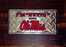 """RARE I'm """"Nutts"""" About Ole Miss Silver License Plate"""