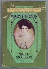 Mary Curzon The Story of the Heiress from Chicago Who Married Lord Curzon 1977