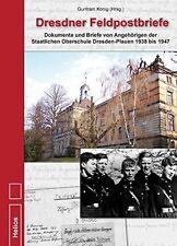 Dresdner Feldpostbriefe Dokumente und Briefe von Angehörigen 2. Weltkrieg Buch