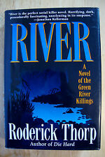 *River* by Roderick Thorp Author of Die Hard - 1st. Edition, 1995 Hardcover (A1)