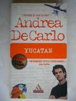 YucatanDe Carlo AndreaMondadorimiti207romanzo avventura azione Messico 34