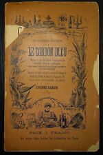 BARUH: Le Cordon Bleu - Manuel de cuisine bourgeoise simple et économique / 1894