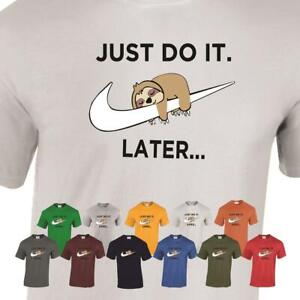 Just Do It Later Funny T Shirt Unisex Men Women Tee Top Sloth Birthday Gift
